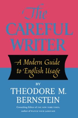 9780684826325: The Careful Writer