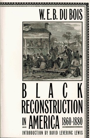 9780684826349: Black Reconstruction in America