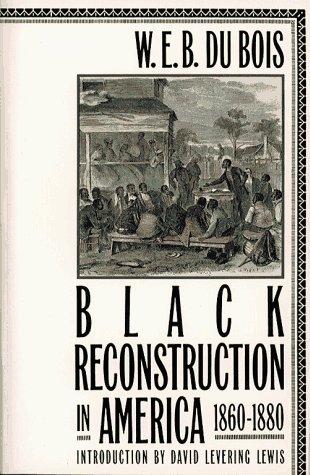 9780684826349: Black Reconstruction in America 1860 1880
