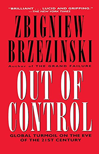 9780684826363: Out of Control: Global Turmoil on the Eve of the 21st Century