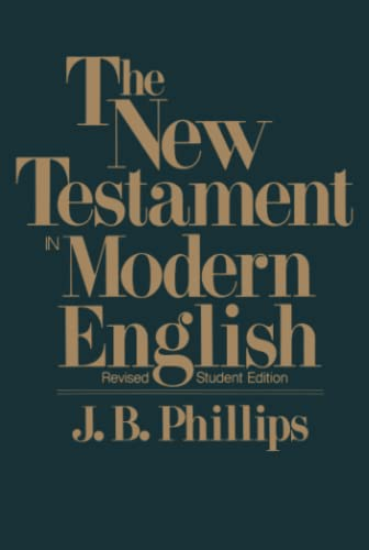 9780684826387: The New Testament In Modern English: Student Edition