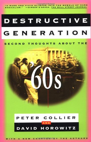 9780684826417: DESTRUCTIVE GENERATION: Second Thoughts About the '60s