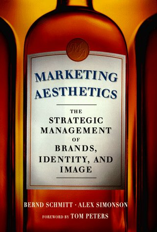 MARKETING AESTHETICS; THE STRATEGIC MANAGEMENT OF BRANDS, IDENTITY, AND IMAGE.