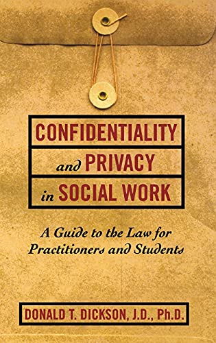 9780684826578: Confidentiality and Privacy in Social Work: A Guide to the Law for Practitioners and Students (Resolution)