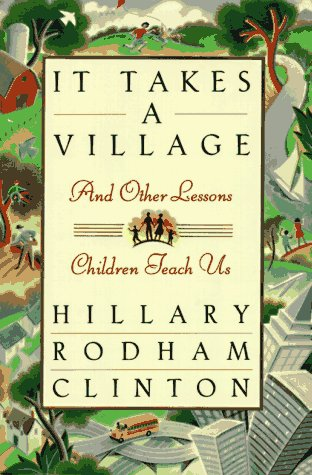 9780684826615: It Takes a Village, and Other Lessons Children Teach Us