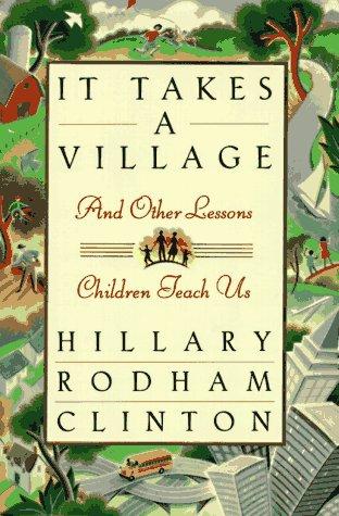 9780684826615: It Takes a Village