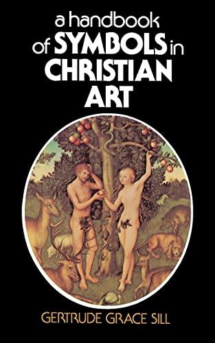 9780684826837: A Handbook of Symbols in Christian Art