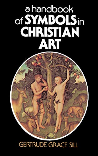 9780684826837: A Handbook of Symbols in Christian Art