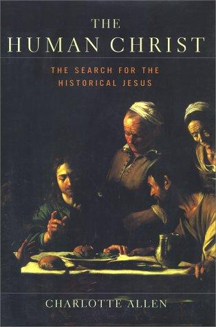 9780684827254: The Human Christ