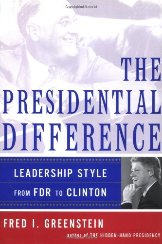 9780684827339: The Presidential Difference: Leadership Style from Roosevelt to Clinton