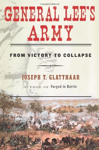 9780684827872: General Lee's Army: From Victory to Collapse