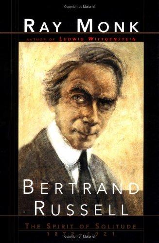 9780684828022: Bertrand Russell: The Spirit of Solitude, 1872-1921