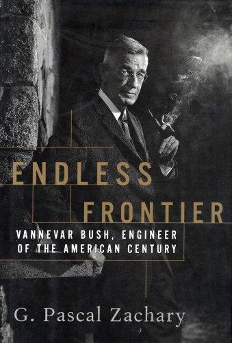 9780684828213: Endless Frontier: Vannevar Bush, Engineer of the American Century