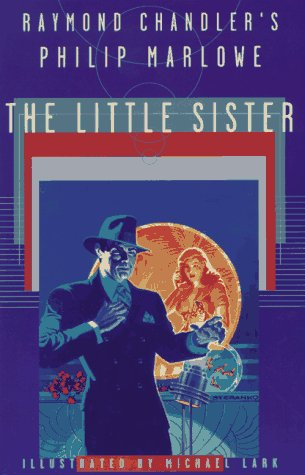 9780684829333: The Little Sister: Raymond Chandler's Philip Marlowe