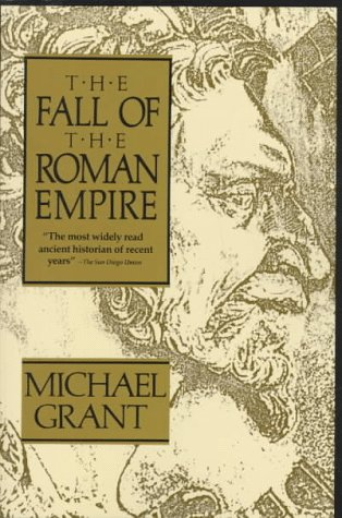 9780684829562: The Fall of the Roman Empire
