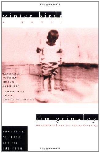 Winter Birds: A Novel: Grimsley, Jim