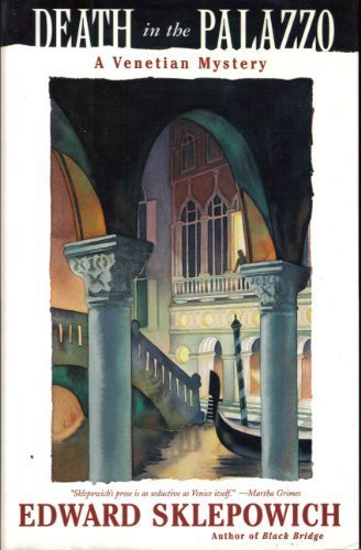 Death in the Palazzo: A Venetian Mystery: Sklepowich, Edward