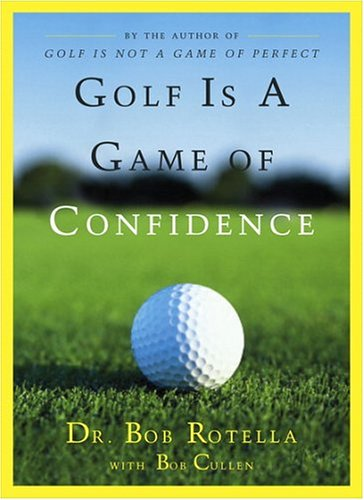 9780684830407: Golf Is a Game of Confidence