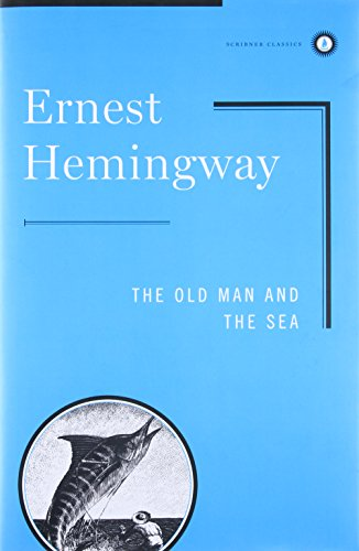 The Old Man And The Sea (Scribner: Ernest Hemingway, illustrated