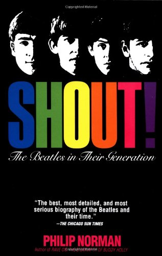 9780684830674: Shout!: the Beatles in Their Generation