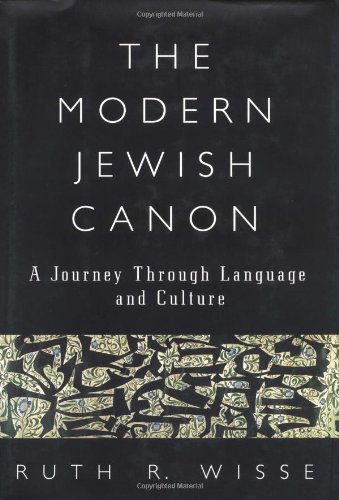 9780684830759: The Modern Jewish Canon: A Journey Through Language and Culture