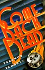 9780684830841: Come Back Dead (A Scott Elliott Mystery)