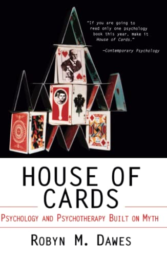 9780684830919: House of Cards: Psychology and Psychotherapy Built on Myth