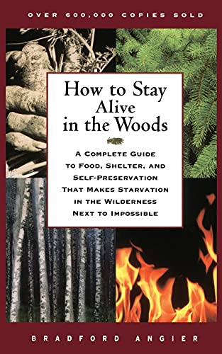 9780684831015: How to Stay Alive in the Woods