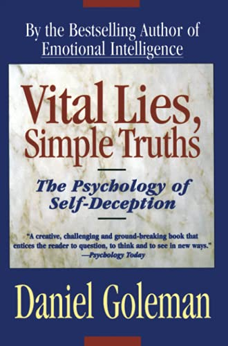 9780684831077: Vital Lies, Simple Truths: The Psychology of Self Deception
