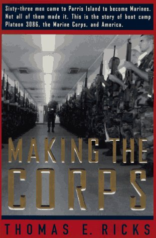 9780684831091: Making the Corps