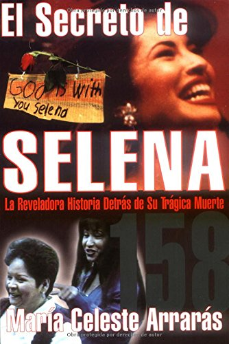9780684831350: El secreto de Selena: la reveladora historia detrás de su trágica muerte