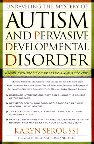 9780684831640: Unraveling the Mystery of Autism and Pervasive Developmental Disorder