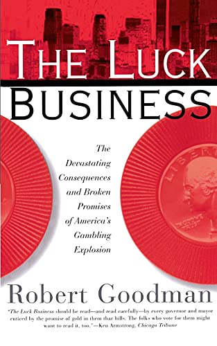 9780684831824: The Luck Business