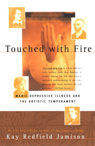 9780684831831: Touched with Fire: Manic-Depressive Illness and the Artistic Temperament