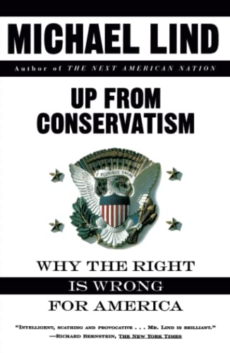 Up from Conservatism: Lind, Michael