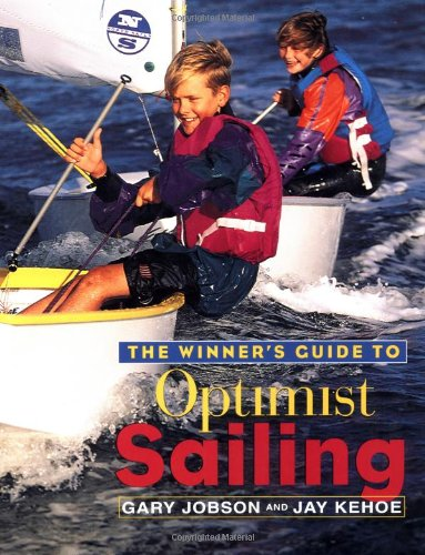 9780684831893: The Winner's Guide to Optimist Sailing
