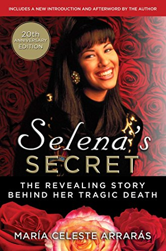 9780684831930: Selena's Secret: The Revealing Story Behind Her Tragic Death