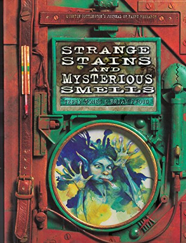 9780684832067: Strange Stains and Mysterious Smells: Based on Quentin Cottington's Journal of Faery Research
