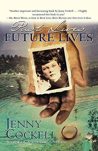 Past Lives Future Lives: Cockell, Jenny