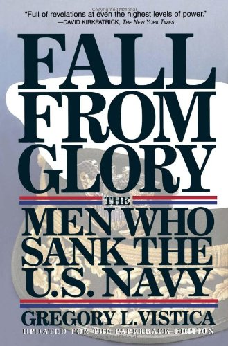 9780684832265: Fall From Glory: The Men Who Sank the U.S. Navy