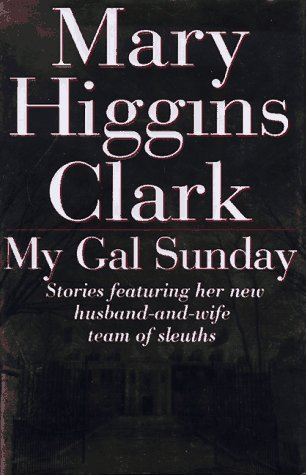 9780684832296: My Gal Sunday: Henry and Sunday Stories