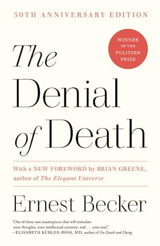 9780684832401: The Denial of Death