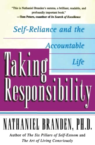 9780684832487: Taking Responsibility: Self-Reliance and the Accountable Life