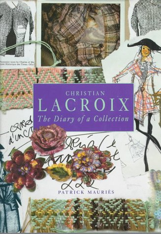 9780684832593: Christian Lacroix: The Diary of a Collection