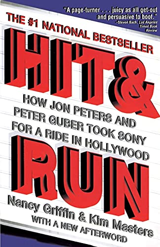 9780684832661: Hit and Run: How Jon Peters and Peter Guber Took Sony for a Ride in Hollywood