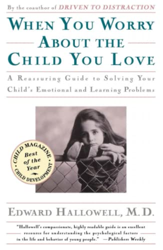 9780684832685: When You Worry About the Child You Love