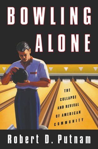 9780684832838: Bowling Alone: The Collapse And Revival Of American Community