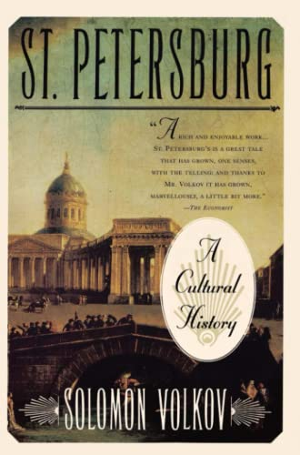 St Petersburg: A Cultural History (9780684832968) by Solomon Volkov