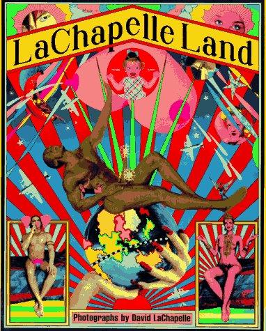 9780684833026: Lachapelle Land: Photographs