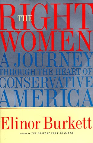 9780684833088: The RIGHT WOMEN: A Journey Through the Heart of Conservative America